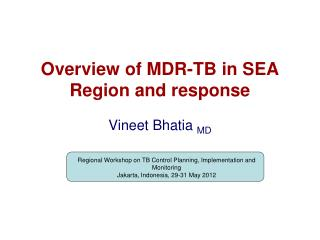 Overview of MDR-TB in SEA Region and response