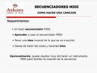 SECUENCIADORES MIDI COMO HACER UNA CANCION