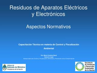 Residuos de Aparatos El�ctricos y Electr�nicos Aspectos Normativos