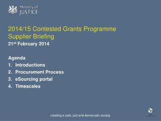 2014/15 Contested Grants  Programme  Supplier Briefing