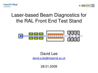 Laser-based Beam Diagnostics for the RAL Front End Test Stand