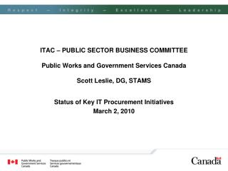 Status of Key IT Procurement Initiatives March 2, 2010