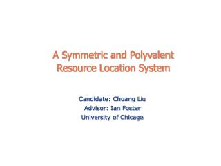 A Symmetric and Polyvalent  Resource Location System