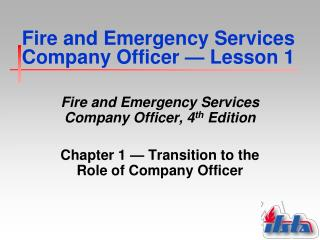Fire and Emergency Services Company Officer  �  Lesson 1