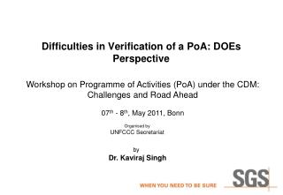 Difficulties in Verification of a  PoA : DOEs Perspective