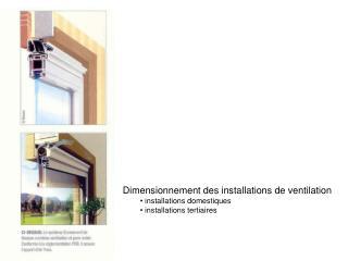 Dimensionnement des installations de ventilation  installations domestiques
