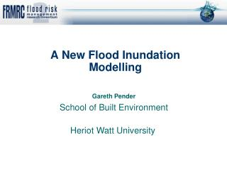 A New Flood Inundation Modelling