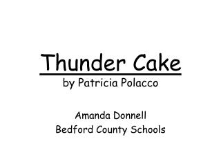 Thunder Cake by Patricia Polacco