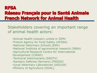 RFSA Réseau  Français pour  la Santé Animale French Network for Animal  Health
