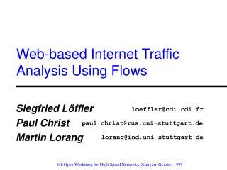 Web-based Internet Traffic Analysis Using Flows