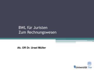 BWL für Juristen Zum Rechnungswesen