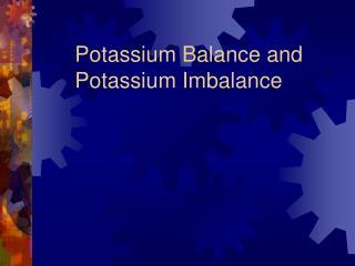Potassium Balance and Potassium Imbalance