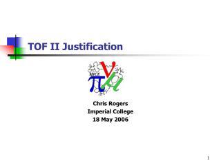 TOF II Justification