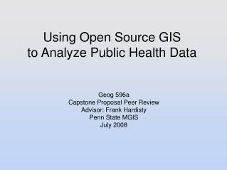 Using Open Source GIS to Analyze Public Health Data
