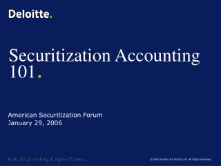 Securitization Accounting 101 .