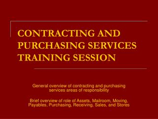 CONTRACTING AND PURCHASING SERVICES TRAINING SESSION