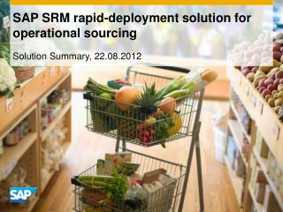 SAP SRM rapid-deployment solution for operational sourcing