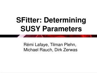 SFitter: Determining SUSY Parameters