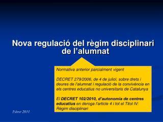 Nova regulació del règim disciplinari de l'alumnat