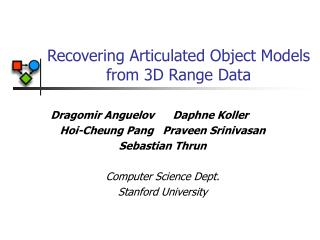 Recovering Articulated Object Models from 3D Range Data