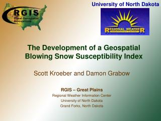 The Development of a Geospatial Blowing Snow Susceptibility Index