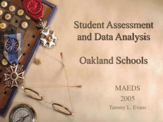 Student Assessment and Data Analysis Oakland Schools