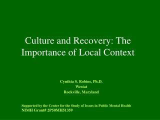 Culture and Recovery: The Importance of Local Context