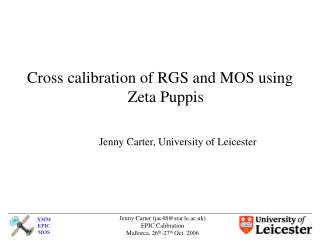 Cross calibration of RGS and MOS using Zeta Puppis