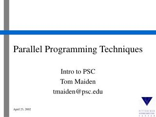 Parallel Programming Techniques