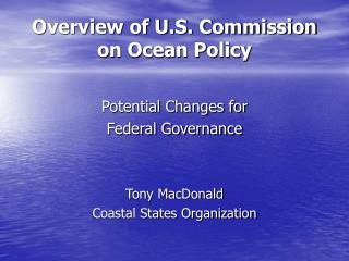 Overview of U.S. Commission on Ocean Policy