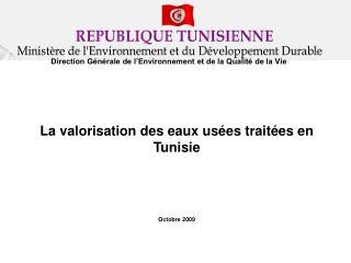 La valorisation des eaux usées traitées en Tunisie Octobre 2009