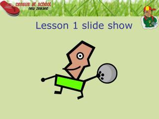 Lesson 1 slide show