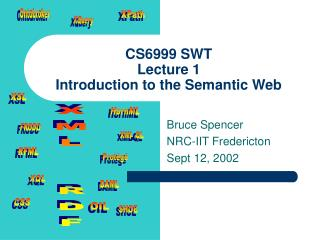 CS6999 SWT Lecture 1 Introduction to the Semantic Web