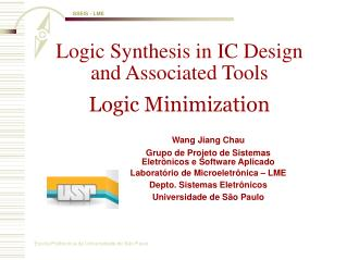 Logic Synthesis in IC Design and Associated Tools Logic Minimization