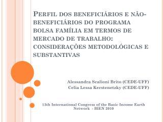 Alessandra  Scalioni  Brito (CEDE-UFF) Celia  Lessa  Kerstenetzky  (CEDE-UFF)