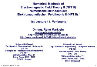 Numerical Methods of  Electromagnetic Field Theory II NFT II Numerische Methoden der  Elektromagnetischen Feldtheorie II