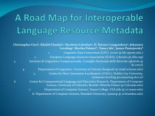 A Road Map for Interoperable Language Resource Metadata