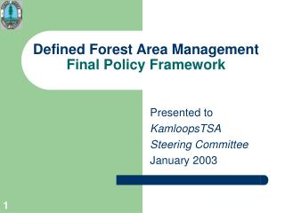 Defined Forest Area Management Final Policy Framework