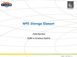 WP5 Storage Element