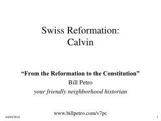 Swiss Reformation:  Calvin