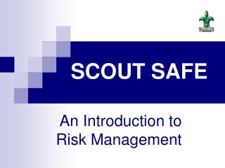SCOUT SAFE
