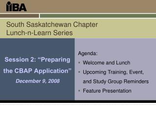 South Saskatchewan Chapter Lunch-n-Learn Series