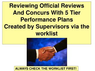 Reviewing Official Reviews And Concurs With 5 Tier  Performance Plans