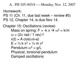 PH 105-003/4 ----Monday, Nov. 12, 2007
