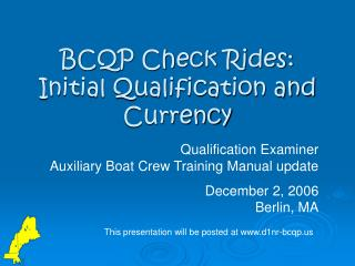 BCQP Check Rides: Initial Qualification and Currency