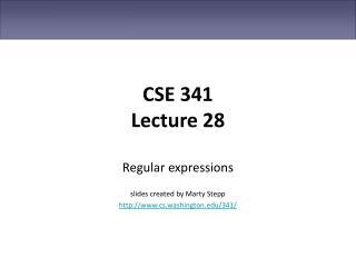 CSE 341 Lecture 28