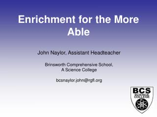 Enrichment for the More Able