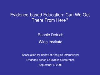 Evidence-based Education: Can We Get There From Here