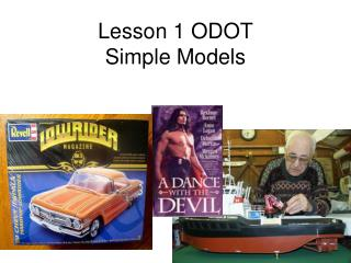 Lesson 1 ODOT Simple Models