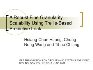 A Robust Fine Granularity Scalability Using Trellis-Based Predictive Leak